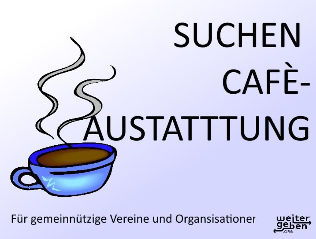 eine gemeinnütziger Verein möchte ein Cafe einrichten