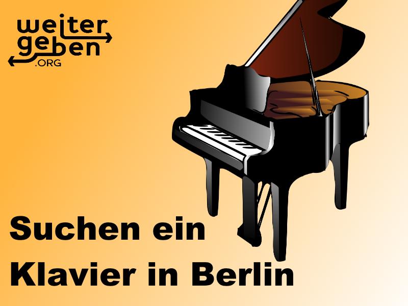 WeiterGeben.org sucht für eine gemeinnützige Organisation in Berlin im Bereich Erziehung ein Klavier