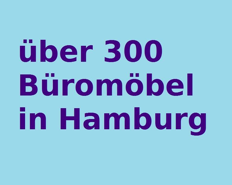 über 300 Büromöbel Hamburg